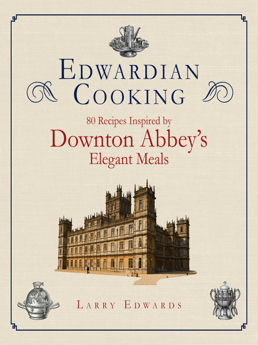 Title details for Edwardian Cooking by Larry Edwards - Wait list